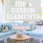 Top 4 Design Elements for Boho Decorating Style