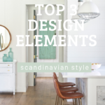 Top 3 Design Elements for Scandinavian Decorating Style
