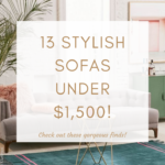 13 GORGEOUS MODERN SOFAS ALL UNDER $1,500
