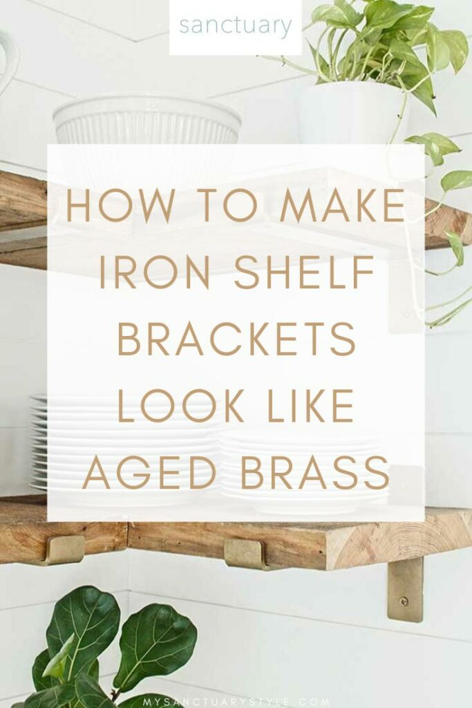 DIY - HOW TO MAKE IRON SHELF BRACKETS LOOK LIKE AGED BRASS