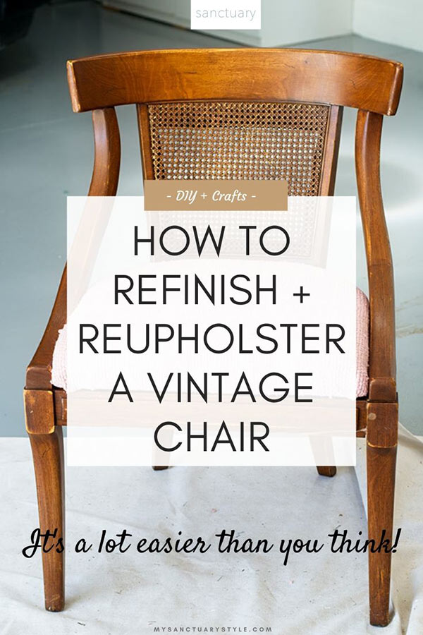 HOW TO REFINISH + REUPHOLSTER A VINTAGE CHAIR
